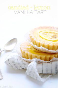 Tartelettes citron vanille et citron confit - Candied Lemon Tart by Bakers Royale - if you are a lemon dessert fan, you don't want to miss out on this easy lemon tart recipe with a shortbread crust. Easy Lemon Tart Recipe, Lemon Recipes, Tart Recipes, Sweet Recipes, Dessert Recipes, Sweet Pie, Sweet Tarts, Lemon Desserts, Just Desserts
