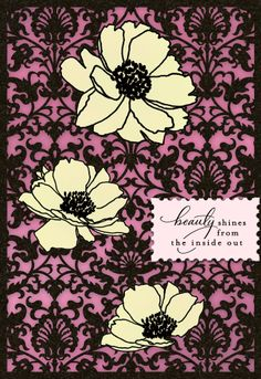 Beauty shines from the inside out. Card from the new Sarah Jessica Parker line from Hallmark.