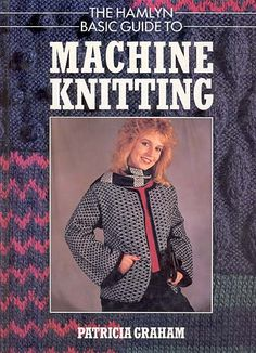 """Link to a book review of """"The Hamlyn Basic Guide to Machine Knitting"""" by Patricia Graham. The review is in German and English, by kind permission from Kerstin of the Strickforum blog."""