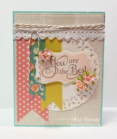 Card using our Vintage Bliss collection - from Embellished Dreams: You Are The Best CAS Card