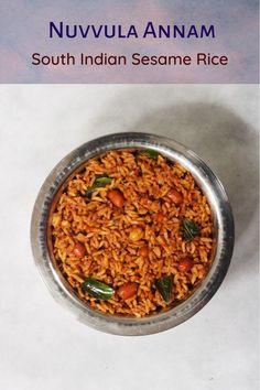 Nuvvula Annam is offered the Andhra Sesame Rice that is offered as Naivedyam for Navratri. Delicious and very easy to make, this rice can also be served as a one dish meal. Andhra Recipes, Ethnic Recipes, Rice Recipes, Vegetarian Recipes, Flavored Rice, Rice Dishes, Chana Masala, Roast, Curry