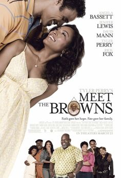 """Not a huge Tyler Perry fan but I liked this one. The stage version of """"Meet the Browns"""" was great, too!"""
