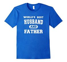 Men's Father's Day T-Shirt World's Best Husband and Father Shirt. $17.99 Various Colors