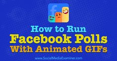 How to Run Facebook Polls With Animated GIFs Internet Marketing Company, Viral Marketing, Online Marketing, Social Media Marketing, Marketing Articles, Digital Marketing Strategy, Marketing Videos, Using Facebook For Business