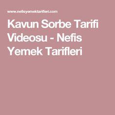 Kavun Sorbe Tarifi Videosu - Nefis Yemek Tarifleri