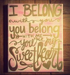 I Belong with You Lyrics / Quote Canvas Painting by kalligraphy, $25.00