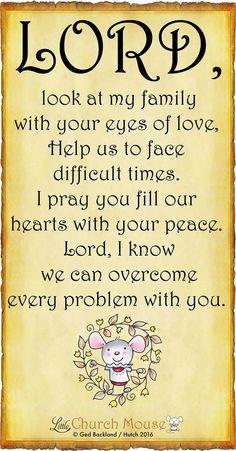Prayer for family- Little Church Mouse Prayer Scriptures, Bible Prayers, Faith Prayer, God Prayer, Faith In God, Good Morning Prayer, Morning Prayers, Religious Quotes, Spiritual Quotes