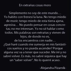 """En extrañas cosas moro"""", Alejandra Pizarnik - Buscar con Google"""