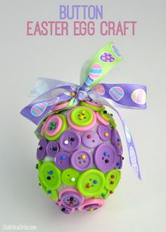 Button Easter Egg Ornament Craft. Buttons + Styrofoam egg + Headpins + http://hative.com/cute-easter-craft-ideas-for-kids/