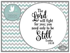 The Lord Will Fight for you Be Still Exodus by lyricalletters