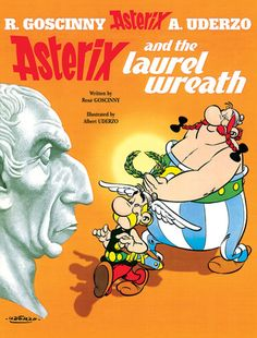Asterix and the Laurel Wreath (Asterix #18)