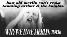 Because he finally can... and not be in the stocks. I love it when old Merlin is rude to him, it's just awesome!