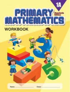 Primary Mathematics 1A Workbook(Standards Edition) by Jennifer Hoerst,http://www.amazon.com/dp/0761469877/ref=cm_sw_r_pi_dp_5WLssb04374JEDEA
