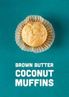 Brown Butter Coconut Muffins & Lime Curd // WIt & Vinegar