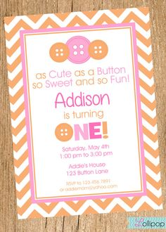 Cute as a BUTTON Printable Birthday Invitation, Cute as a Button Personalized Birthday Invite,  Pink and Orange Button Invite