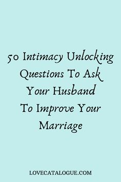 50 Intimacy unlocking questions to ask your husband to improve your marriage distance relationship advice aesthetic goals ideas memes photos pictures problems quotes tips Relationship Challenge, Relationship Questions, Serious Relationship, Marriage Relationship, Happy Marriage, Marriage Advice, Love And Marriage, Dating Questions, Relationship Manager