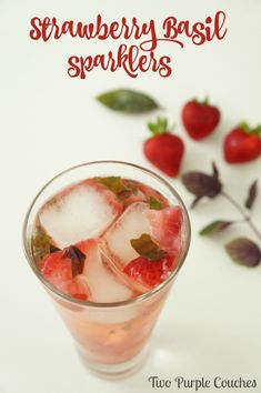 Strawberry Basil Sparklers - a light and refreshing summer cocktail ...