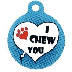 Placa para perro con Diseño I CHEW YOU / Nombre - Telf.