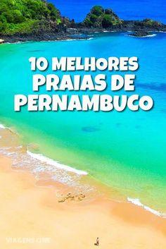 10 Melhores Praias de Pernambuco: de Fernando de Noronha a Porto de Galinhas, confira os melhores destinos do Estado: