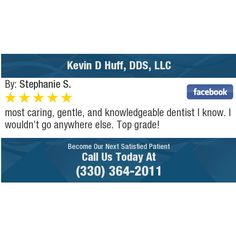 most caring, gentle, and knowledgeable dentist I know. I wouldn't go anywhere else. Top...