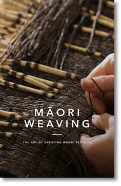Maori Weaving: The Art of Creating M?ori Textiles - Provides detailed photographs showing the steps in selecting, preparing and weaving flax. Throughout the book, Maori traditional .