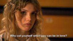 skins quotes   Por qué cortarse cuando se puede estar enamorado ?