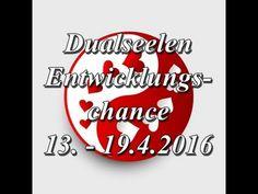 Dualseelen Entwicklungschance 13. - 19.4.2016