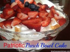 Patriotic Punch Bowl Cake - so easy and yummy!  Love the red, white, and blue colors. Perfect desert to bring to a BBQ. #recipe #memorialday