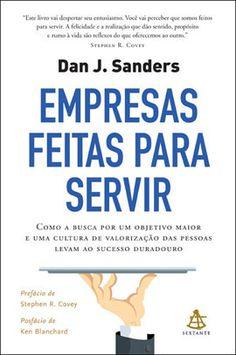 'Empresas Feitas para Servir' visa mostrar que o segredo do sucesso duradouro está na busca por um objetivo maior, na valorização das pessoas e na criação de uma cultura de serviço.