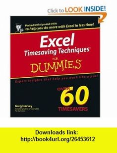 Excel Timesaving Techniques For Dummies (For Dummies (Computers)) (9780764574276) Greg Harvey , ISBN-10: 0764574272  , ISBN-13: 978-0764574276 ,  , tutorials , pdf , ebook , torrent , downloads , rapidshare , filesonic , hotfile , megaupload , fileserve