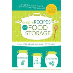 Simple Recipes Using Food Storage: A Step-by-Step Guide Recipe T, Recipe Using, Healthy Recipes For Weight Loss, Simple Recipes, Lds Books, Meals In A Jar, Water Recipes, Life Savers, Easy Weight Loss