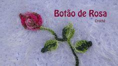 Botão de Rosa em Crochê - Professora Simone