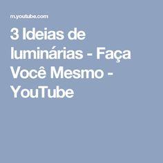 3 Ideias de  luminárias - Faça Você Mesmo - YouTube