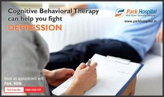Cognitive behavioral therapy can help you fight depression. It involves talk therapy, maintaining a journal etc. Book an appointment with Park Hospital and fight depression with us.