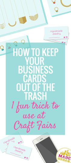 to Keep your Business Cards Out of the Trash - Made Urban of people will toss your business card in the trash after receiving it. Here's a trick to use at craft fairs that gets them to hang onto it Business Card Displays, Make Business Cards, Craft Business, Etsy Business Cards, Lularoe Business Cards, Business Planning, Business Tips, Business Marketing, Internet Marketing