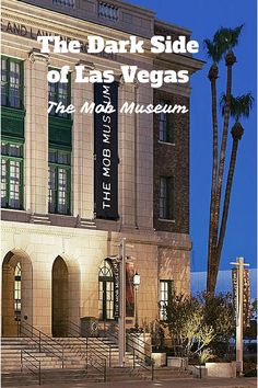 The Mob Museum in Las Vegas shows Vegas' dark side. We're checking this out next time for sure! Las Vegas Tips, Las Vegas Vacation, Vegas Fun, Las Vegas Shows, Las Vegas Nevada, Las Vegas Travel, Hawaii Travel, Museums In Las Vegas, On The Road Again