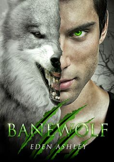 Banewolf Dark Siren Series Book Two Eden Ashley  Genre: paranormal romance, young adult