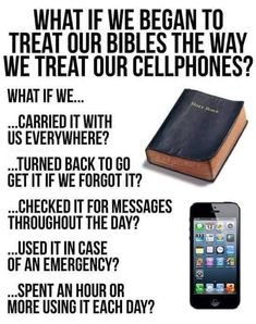Treat your Bible like your cellphone - something to think about! Bible Verses Quotes, Bible Scriptures, Faith Quotes, Humble Quotes Bible, True Quotes, Repentance Quotes, Karma Quotes, People Quotes, Funny Quotes