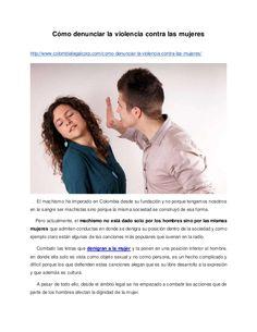 Cómo denunciar la violencia contra las mujeres http://www.colombialegalcorp.com/como-denunciar-la-violencia-contra-las-muj...