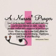 a nurse's prayer. For my sweet nurse daughters Nursing Career, Nursing Tips, Nursing Notes, Funny Nursing, Nursing Student Quotes, Nursing Graduation, Nursing Party, Nursing Student Gifts, Nursing School Humor