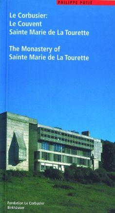 Le Corbusier: Le Couvent Sainte Marie de La Tourette / The Monastery of Sainte Marie de La Tourette (Le Corbusier Guides (englisch französisch)) by Philippe Potié http://www.amazon.com/dp/3764362987/ref=cm_sw_r_pi_dp_Rxucvb1R6TT3H