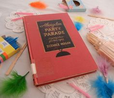 50s Teen Themed Party Planning Book, Party Parade, Bernice Hogan   CandyAppleCrafts, $7.25