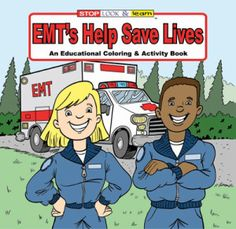 Children's Activity Book: EMT's Help Save Lives