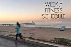 Weekly Fitness Schedule!