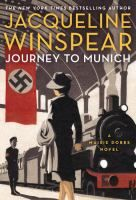 Journey to Munich : a novel / Jacqueline Winspear.    It's early 1938, and Maisie Dobbs is back in England. On a fine yet chilly morning, as she walks towards Fitzroy Square--a place of many memories--she is intercepted by Brian Huntley and Robert MacFarlane of the Secret Service.