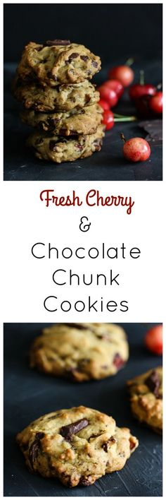 Fresh Cherry Chocolate Chunk Cookies... I'm gonna have to make a trip to Traverse City, MI and get some cherries!!!