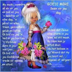 Evening Greetings, Afrikaanse Quotes, Goeie Nag, Goeie More, Special Quotes, Good Morning Wishes, Strong Quotes, Anime, Friends