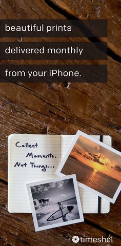 timeshel turns your iPhone photos into beautiful prints, delivered monthly. this is your story.