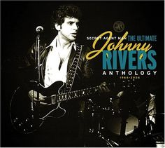 Secret Agent Man: The Ultimate Johnny Rivers Anthology CD music That honor still belongs to Rhino's Anthology, a… Cd Cover, Album Covers, Johnny Rivers, John Lee Hooker, American Bandstand, Sam And Cait, Kinds Of Music, New Wave, New Music