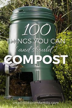 Adding compost to your soil is considered essential for sustainable food production. Click here and slim down your trash with this list of 100 things you can compost.